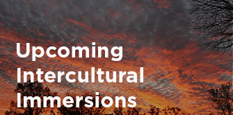 upcoming intercultural immersions