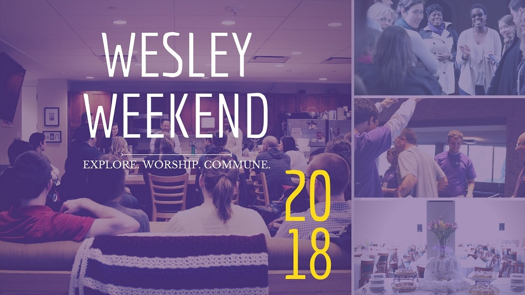 By Invitation - Wesley Weekend for Newly Admitted Students